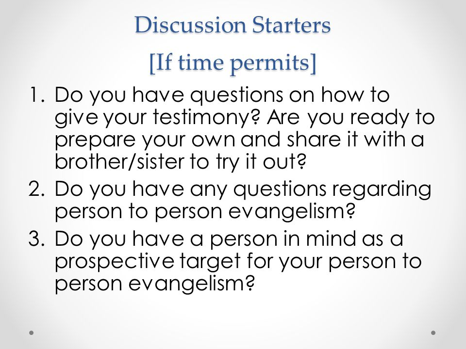 Discussion Starters [If time permits]